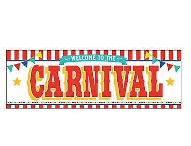 Carnival Banner . Welcome guests to your carnival or under.