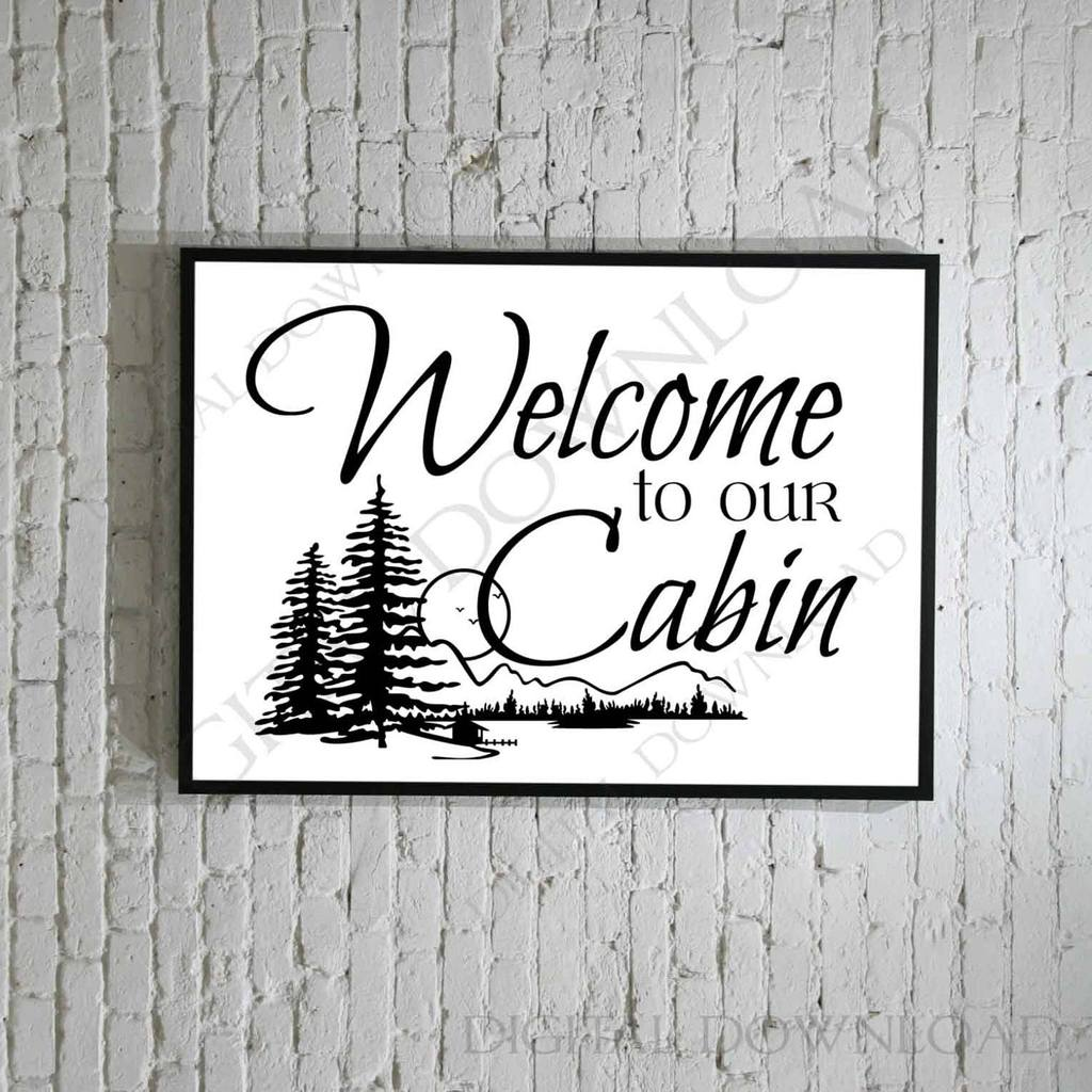 Welcome to our cabin Design Vector Digital Download.