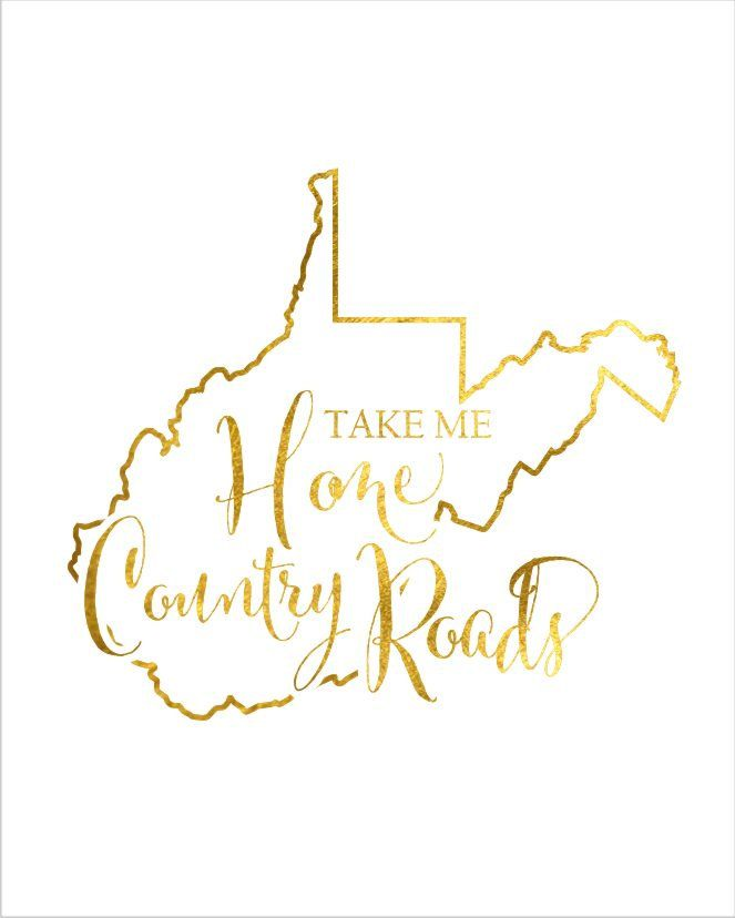 West Virginia State Map Print Take Me Home by.