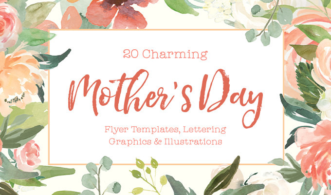 20 Charming Mother\'s Day Flyer Templates, Lettering Graphics.