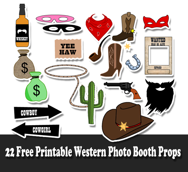 22 Free Printable Western Party Photo Booth Props.