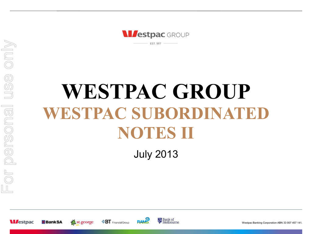 WESTPAC GROUP WESTPAC SUBORDINATED NOTES II For personal use only.
