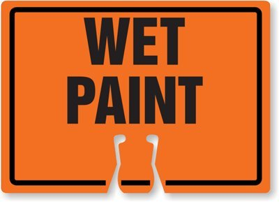 Wet Paint Sign, 14\