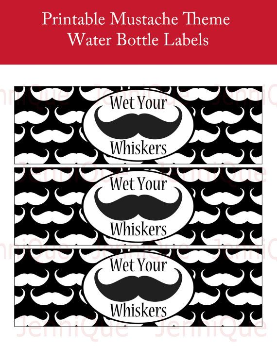 PRINTABLE Mustache Theme Water Bottle Labels Wet Your.