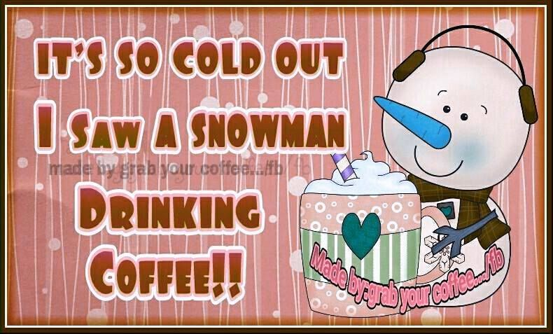 Its So Cold I Saw A Snowman Drinking Coffee Pictures, Photos.