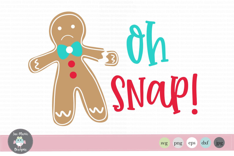 OH snap Christmas svg, christmas svg files, Christmas clipart.