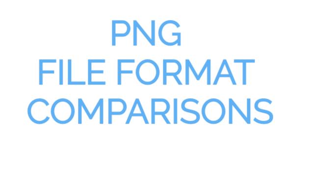 PNG File Format Comparisons.