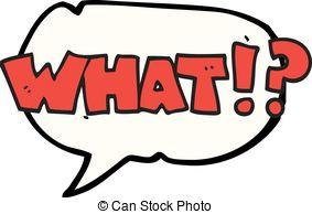 Freehand drawn speech bubble cartoon shout what!?.