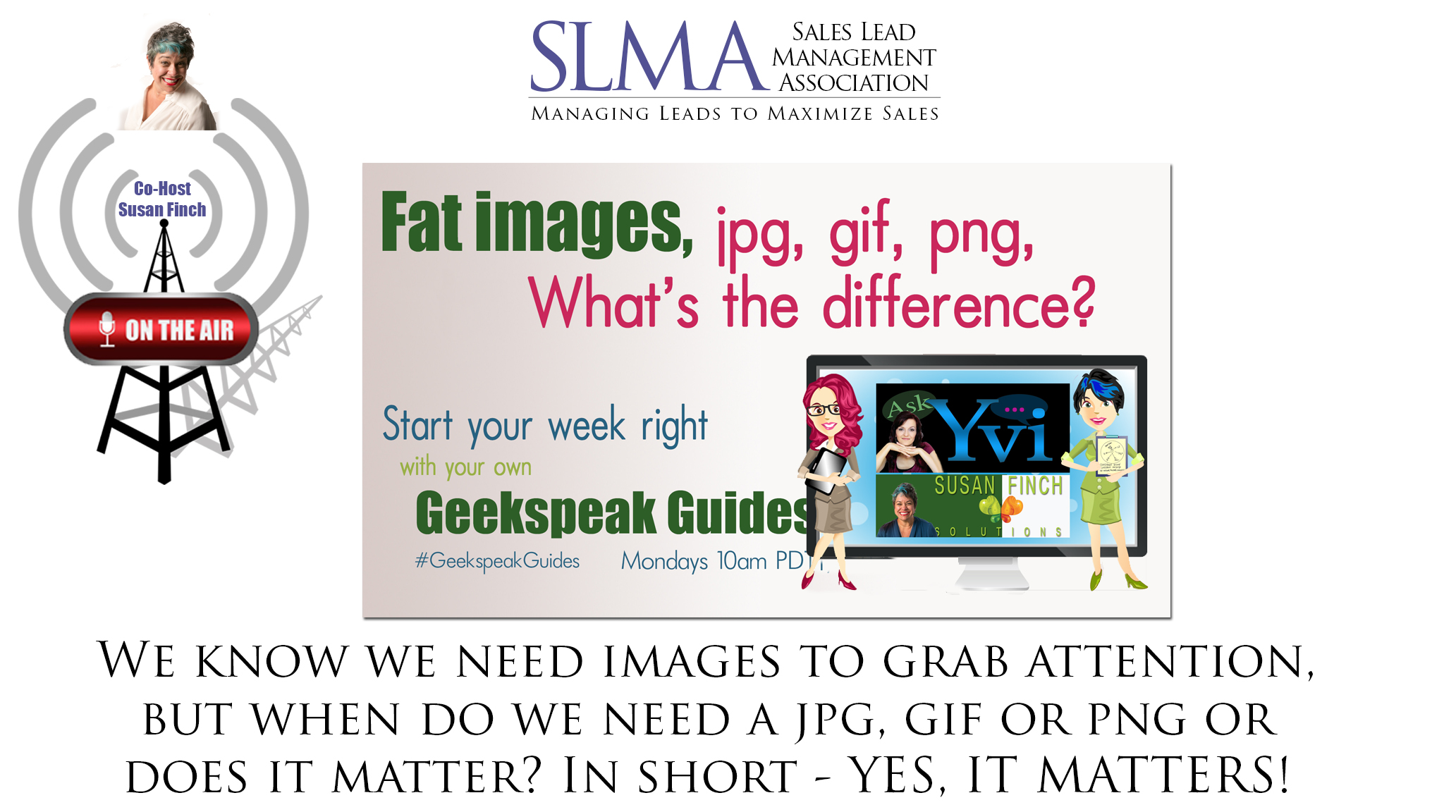Do you know the difference between JPG, GIF, PNG?.