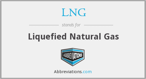 What does LNG stand for?.