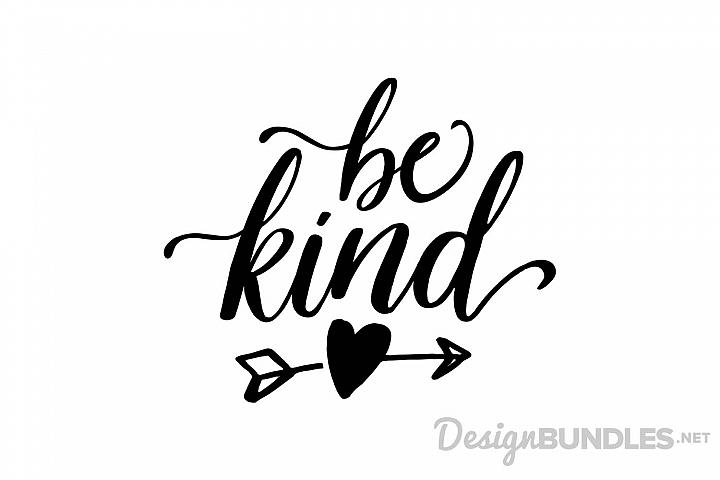 Free SVG File~Be Kind.