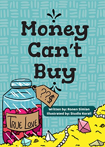 Amazon.com: Money Can\'t Buy eBook: Ronen Simian, Studio.