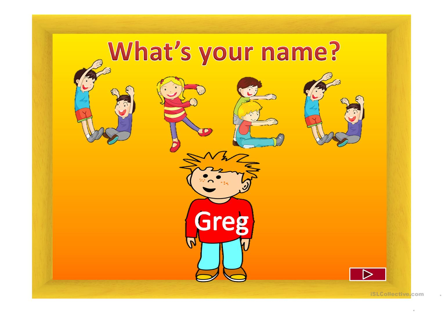 What\'s your name?.