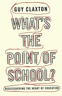 What\'s the Point of School?: Rediscovering the Heart of.
