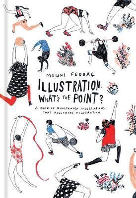 Illustration: What\'s the Point? : Mouni Feddag : 9781781573914.