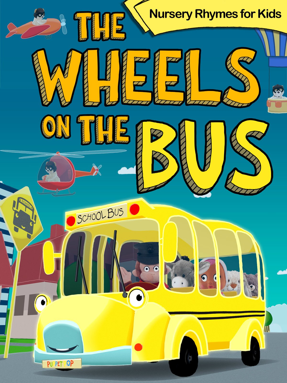 Watch The Wheels on the Bus.