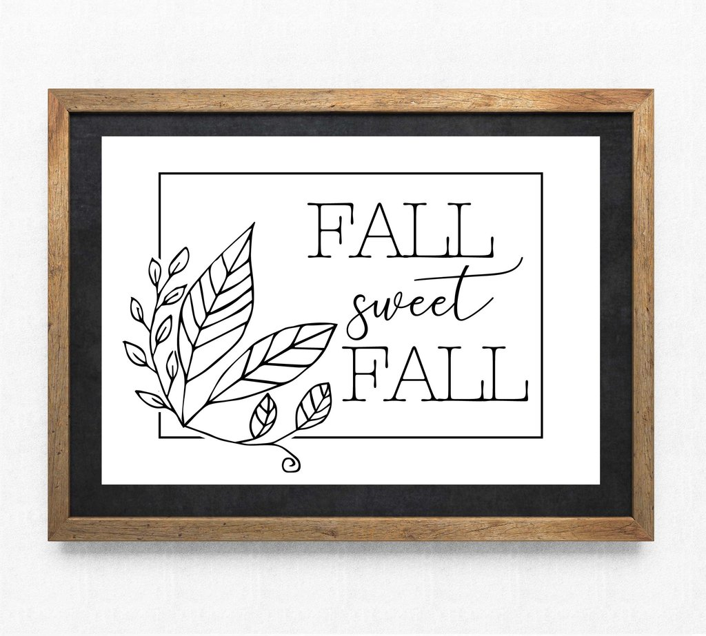Seasonal Clipart Vector Designs, Vinyl Craft Cut Files DXF, Fall Sweet Fall  Leaf Border, Printable Home Decor, Saying to Print, Sign Stencil.