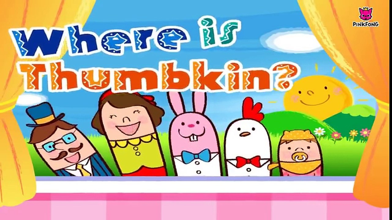 Where is Thumbkin Best Kids Songs PINKFONG Songs for Children.