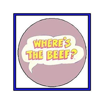 Amazon.com: WHERE\'S THE BEEF ? Pinback Button 1.25\