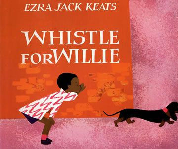Whistle for Willie.