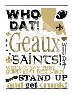 1139 Best WHO DAT Nation images in 2019.