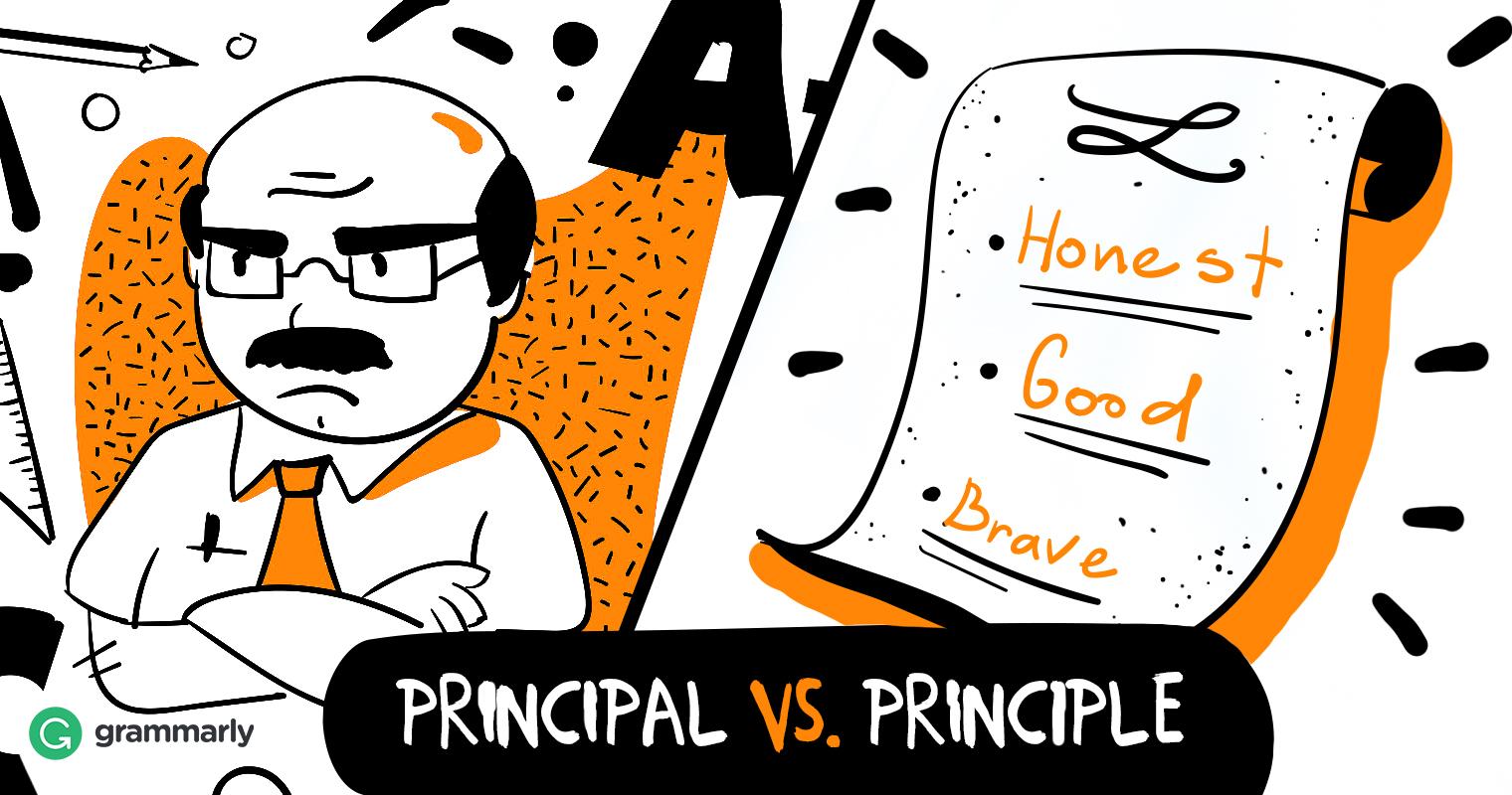 Principal vs. Principle.