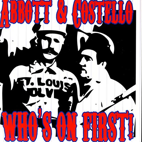 Who\'s On First by Abbott & Costello on Amazon Music.