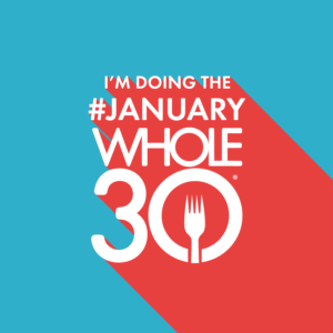 Your Exclusive #JanuaryWhole30 Share Graphics and Printable.