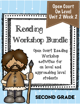 Second Grade Open Court Reading Workshop Bundle Unit 2.