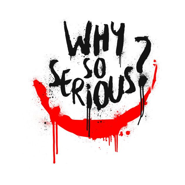 Why So Serious Tattoo.