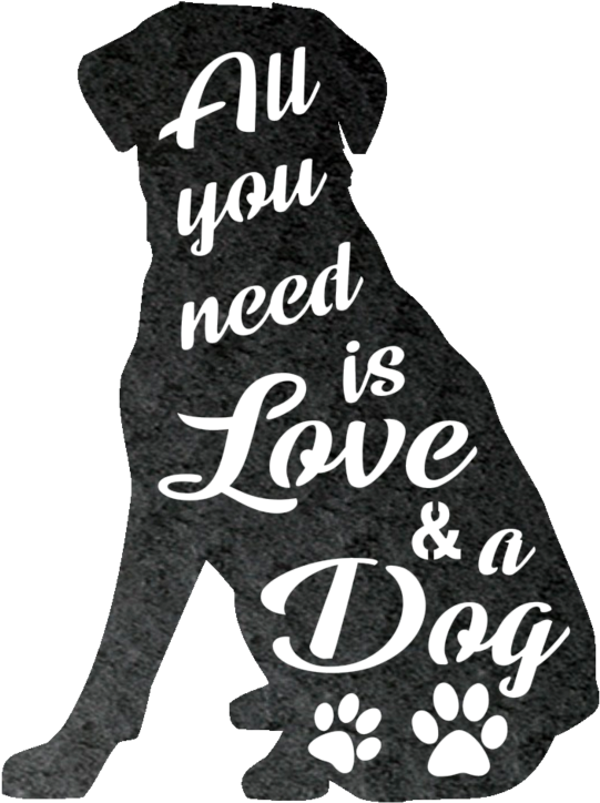 All You Need Is Love And A Dog Metal Wall Art Clipart.