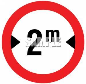 Width Restriction Road Sign.