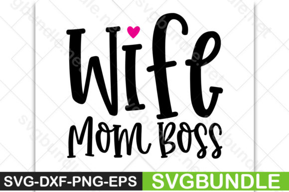 Wife Mom Boss.