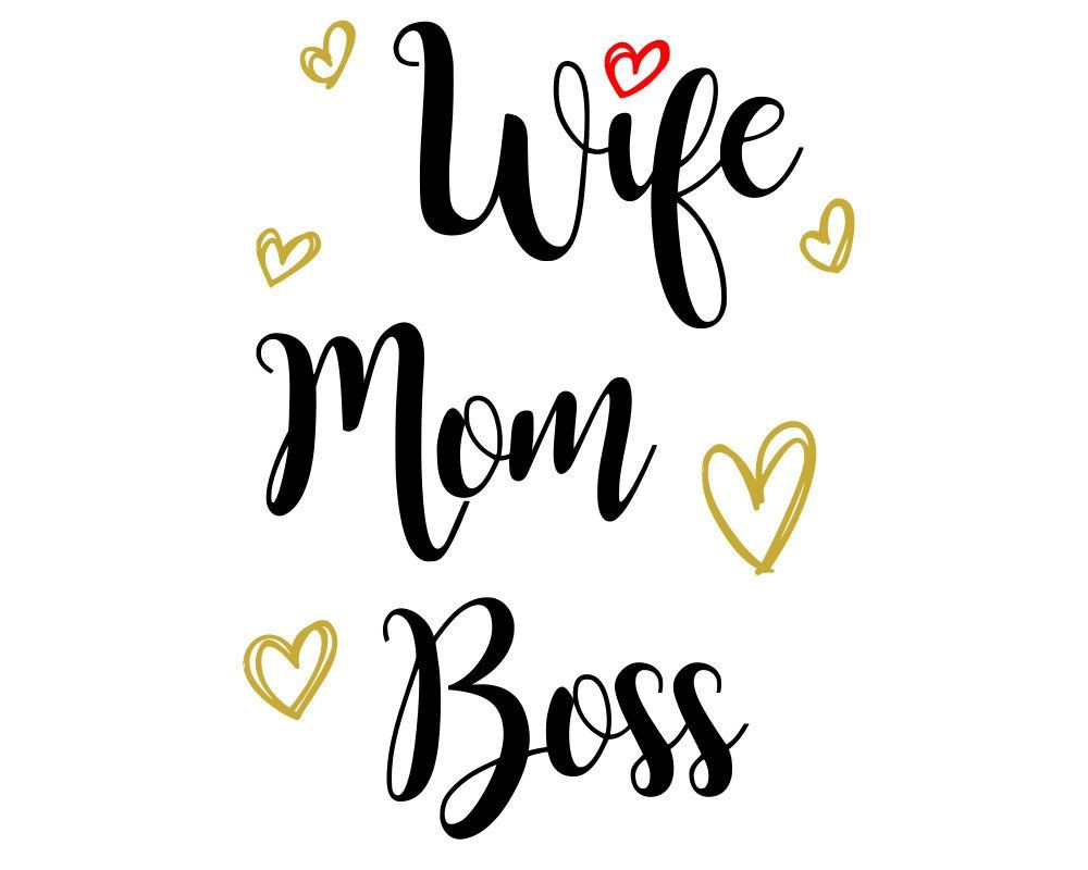 Wifey SVG, hubby svg, boss svg, Mom Wife Files, Momlife, Cut.