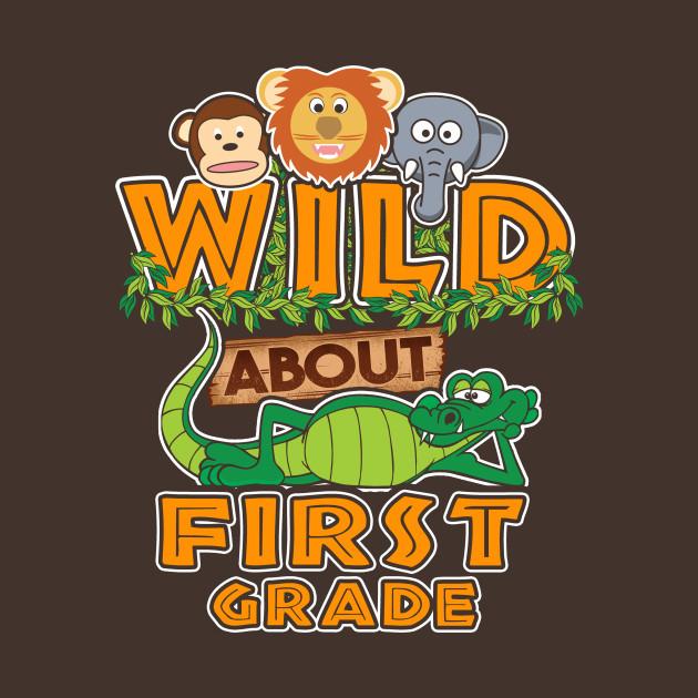 Wild About First Grade.