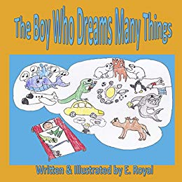 The Boy Who Dreams Many Things eBook: E Royal: Amazon.in.