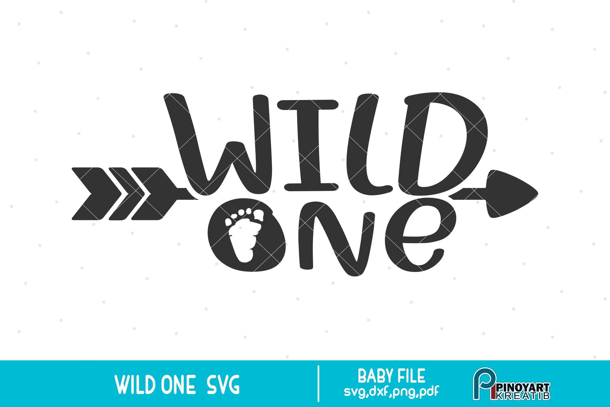 Wild One svg, Wild One Clip Art, Wild One Graphics, Baby svg.
