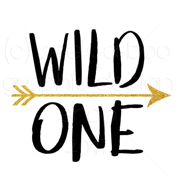 Wild One SVG Digital Cut File.