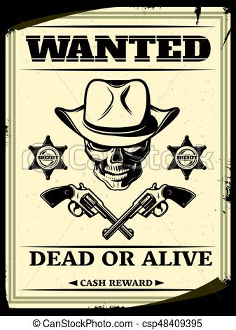 Vintage Monochrome Wild West Wanted Poster.