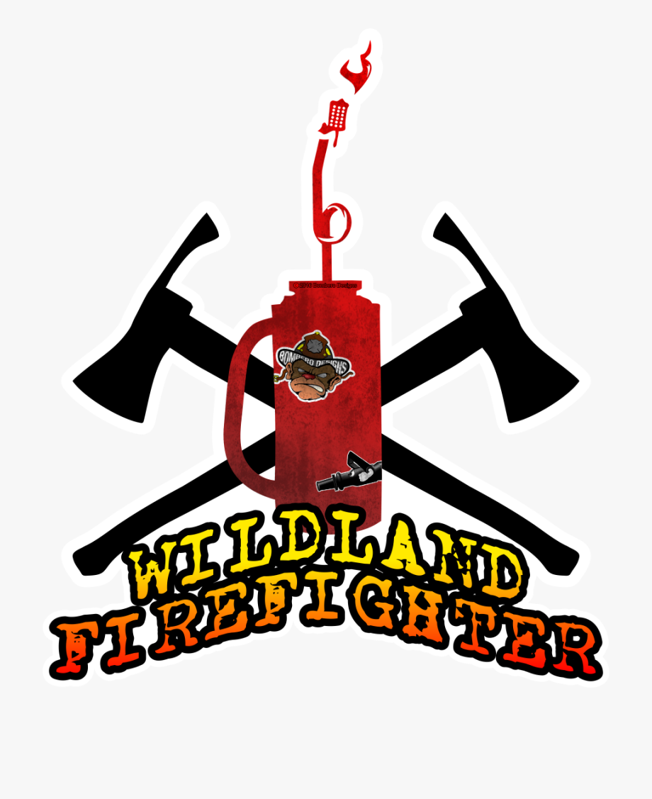 Wildland Firefighter Sticker We Love Wildland Firefighters.
