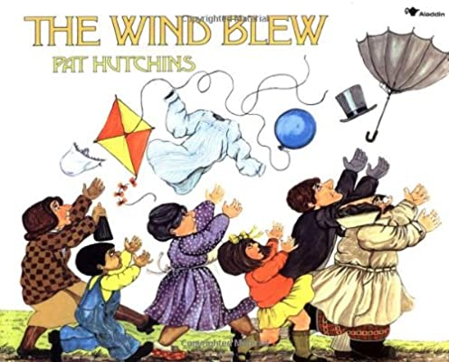 The Wind Blew (Rise and Shine): Pat Hutchins: 9780689717444.
