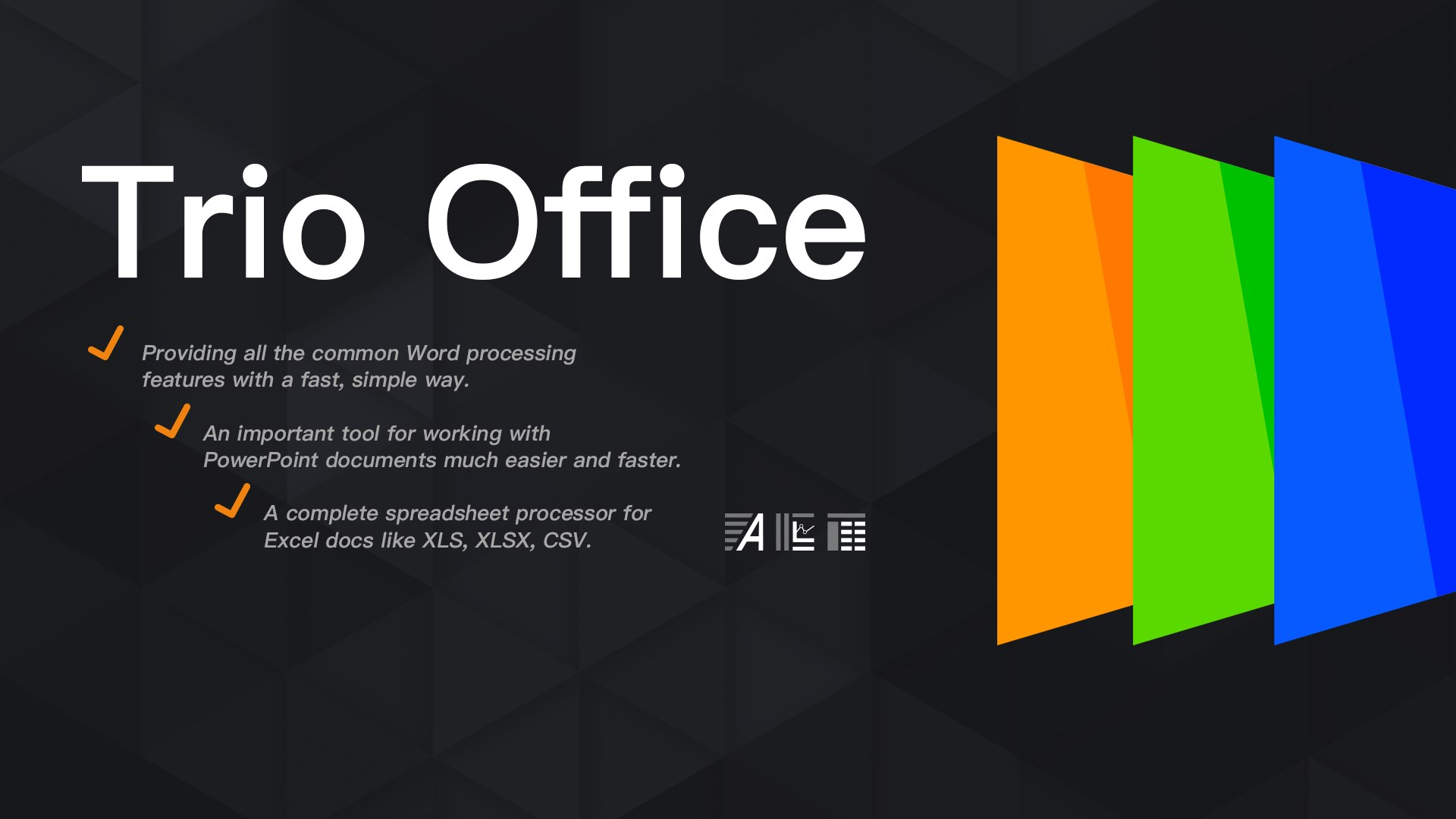 Get Trio Office: Word, Slide, Spreadsheet & PDF Compatible.