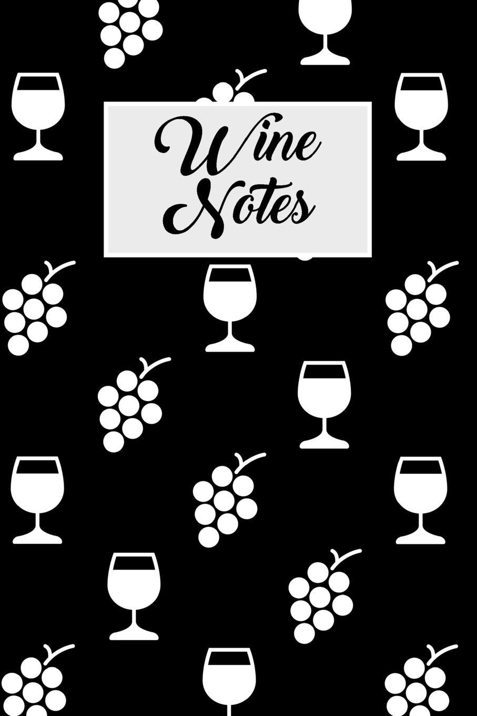 Wine Notes: Wine tasting journal with 100 wine tasting.