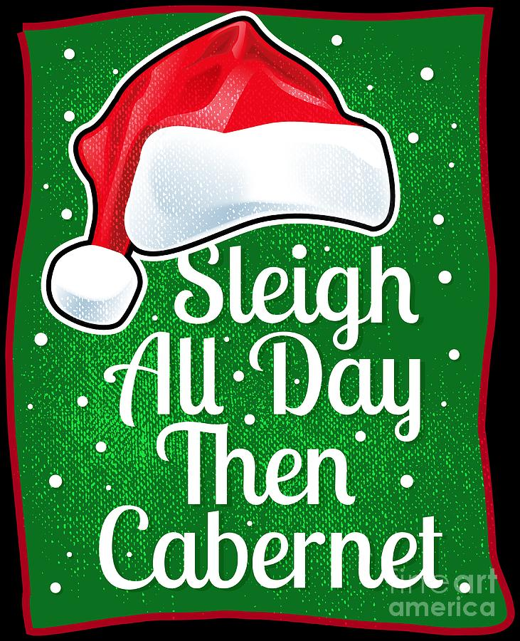 Wine Lover Funny Christmas Quote Cabernet.