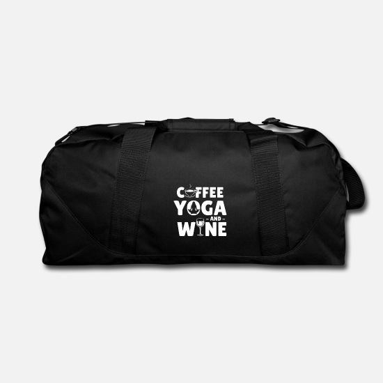 Yoga Day, Coffee, Wine, Funny, Quote, Sayings Duffel Bag.