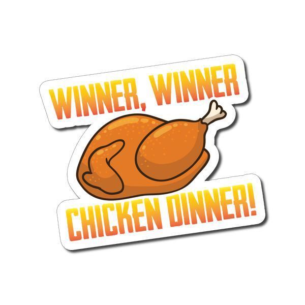 Winner, Winner, Chicken Dinner!.
