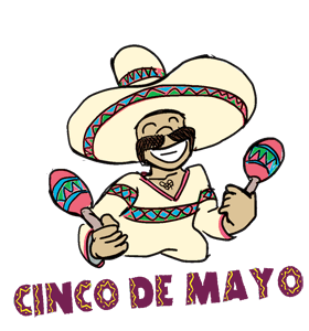 Cinco De Mayo: Calendar, History, events, quotes & Fun Facts.