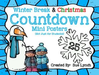 Winter Break & Christmas Countdown Mini Posters~not just for.