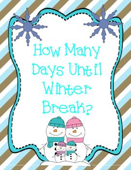 How Many Days Until Winter Break? Countdown Display.