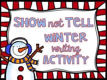 Winter Writing Activity and Craft (Show not tell).